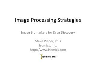 Image Processing Strategies