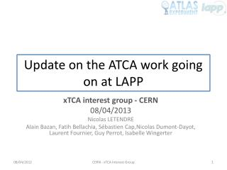 Update on the ATCA work going on at LAPP