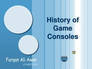 History of Game Consoles