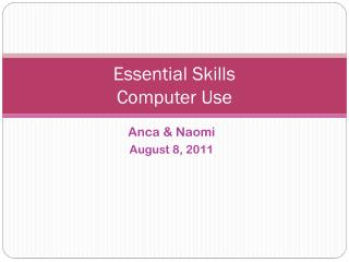 Essential Skills Computer Use