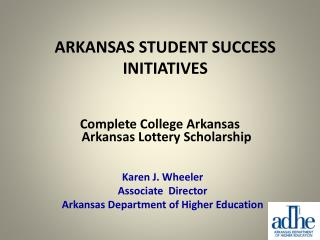 ARKANSAS STUDENT SUCCESS INITIATIVES