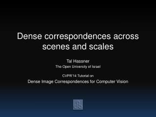 Dense correspondences across scenes and scales