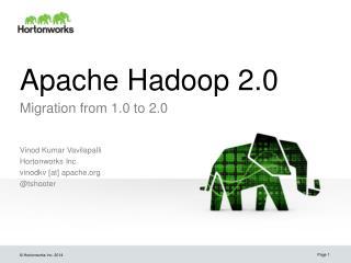Apache Hadoop  2.0