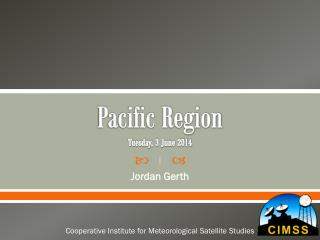 Pacific Region Tuesday, 3 June 2014