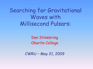Searching for Gravitational Waves with  Millisecond  Pulsars:
