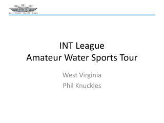 INT League Amateur Water Sports Tour