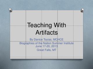 Teaching With Artifacts