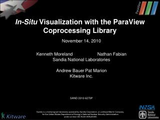 In-Situ  Visualization with the ParaView  C oprocessing Library