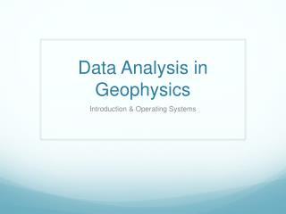 Data Analysis in Geophysics