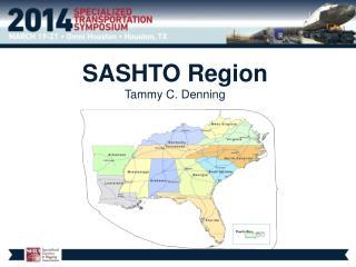 SASHTO Region  Tammy C. Denning