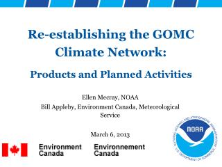 Re-establishing the GOMC Climate Network: Products and Planned Activities