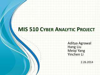 MIS 510 Cyber Analytic Project