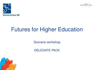 Futures for Higher Education