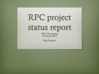RPC project status report