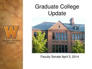 Graduate College Update