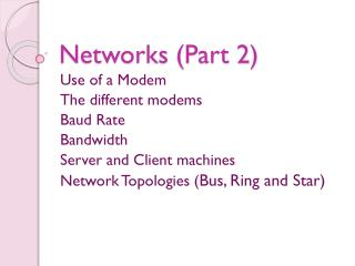 Networks (Part  2)