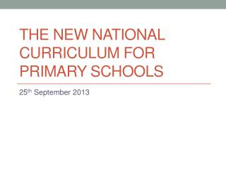The new National Curriculum for primary schools