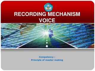 RECORDING MECHANISM VOICE