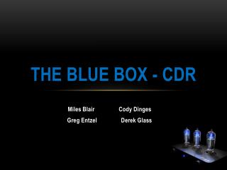 The Blue Box - CDR