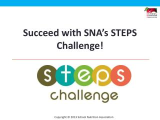 Succeed with SNA's STEPS Challenge!