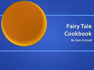 Fairy Tale Cookbook