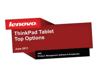 ThinkPad Tablet Top Options June 2011