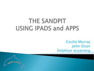 THE SANDPIT USING IPADS and APPS