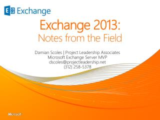 Exchange 2013: Notes from the Field