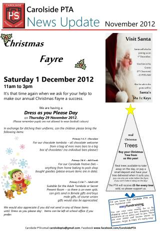 Christmas Fayre Saturday 1 December 2012 11am to 3pm It's that time again when we ask for your help to make our annual