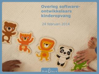 Overleg  software-ontwikkelaars  kinderopvang