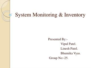 System Monitoring & Inventory