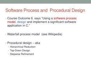 Software Process and  Procedural Design