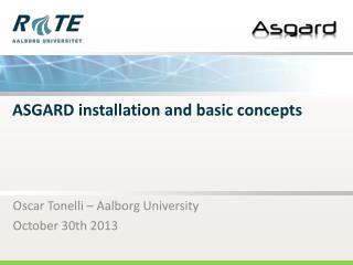 ASGARD installation and basic concepts