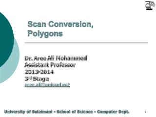 Scan Conversion, Polygons