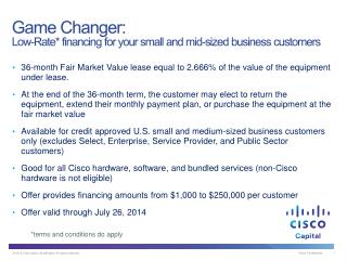 Game Changer: Low-Rate *  financing for your small and mid-sized business customers