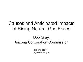 causes and anticipated impacts of rising natural gas prices