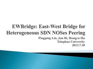 EWBridge : East-West Bridge for Heterogeneous SDN  NOSes  Peering