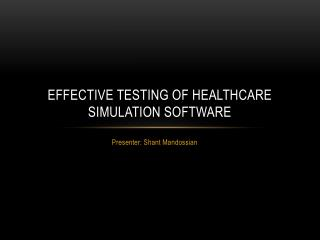Effective Testing of Healthcare Simulation Software