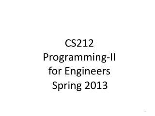 CS212 Programming-II for Engineers