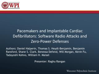 Pacemakers and Implantable Cardiac Defibrillators: Software Radio Attacks and Zero-Power Defenses