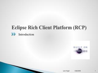 Eclipse Rich Client Platform (RCP)