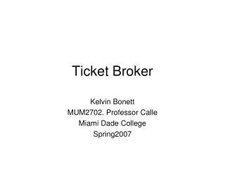Ticket Broker