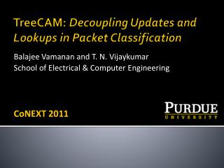 TreeCAM:  Decoupling Updates and Lookups in Packet Classification