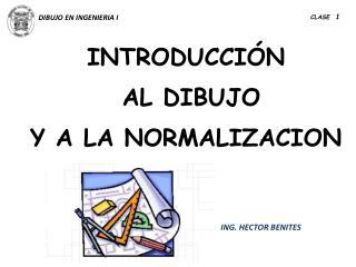 INTRODUCCI�N AL DIBUJO  Y A LA NORMALIZACION