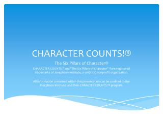 CHARACTER COUNTS!®