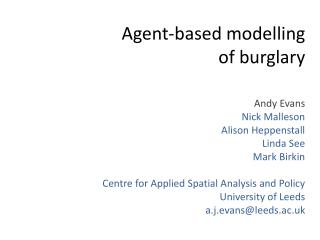 Agent-based  modelling of burglary