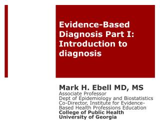 Evidence-Based Diagnosis  Part I: Introduction to diagnosis