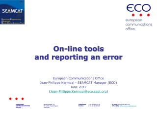 On-line tools and reporting an error