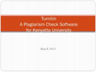 Turnitin A Plagiarism Check Software for Kenyatta University