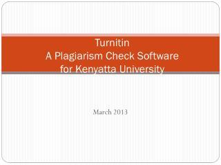 Turnitin A Plagiarism Check Software for Kenyatta University